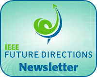 IEEE Future Directions Newsletter